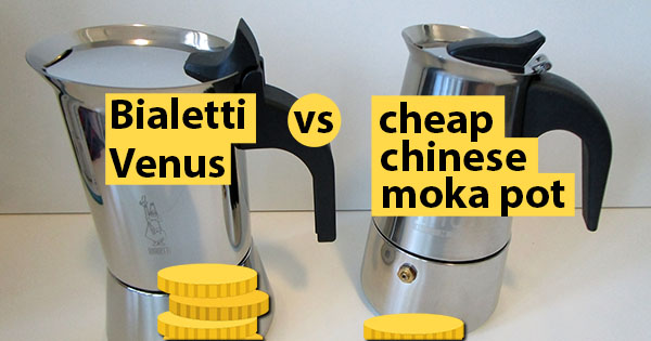 Bialetti Venus vs Cheap Chinese Moka Pot: Tested and Compared